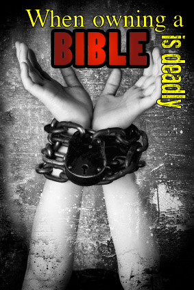 When owning a bible is deadly